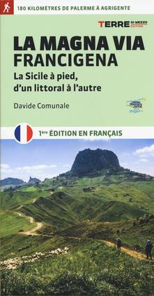 La Magna via Francigena. La Sicile à pied, dun littoral à lautre.pdf