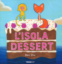 L' L' isola dessert. Ediz. a colori