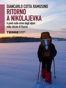 Ritorno a Nikolajevka - Giancarlo Cotta Ramusino - ebook