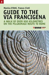 Guide to the Via Francigena