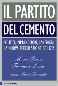 Libro Il partito del cemento Ferruccio Sansa , Marco Preve