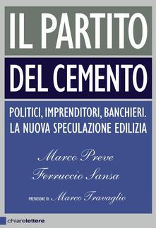 Il partito del cemento - Ferruccio Sansa,Marco Preve - copertina