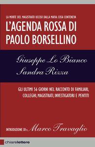 Libro L' agenda rossa di Paolo Borsellino Sandra Rizza , Giuseppe Lo Bianco