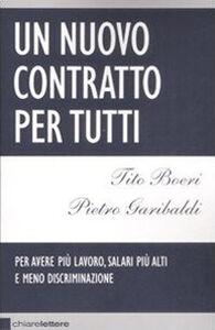 Libro Un nuovo contratto per tutti Tito Boeri , Pietro Garibaldi