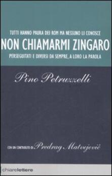 Non chiamarmi zingaro - Pino Petruzzelli - copertina