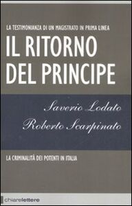 Libro Il ritorno del principe Saverio Lodato , Roberto Scarpinato
