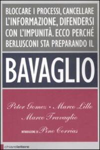 Il bavaglio - Peter Gomez,Marco Lillo,Marco Travaglio - copertina