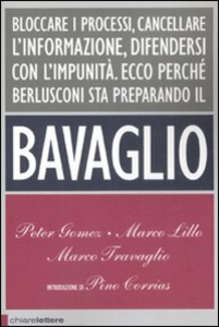 Libro Il bavaglio Peter Gomez , Marco Lillo , Marco Travaglio