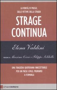 Libro Strage continua Elena Valdini
