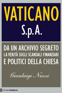 Vaticano Spa - Nuzzi Gianluigi - wuz.it