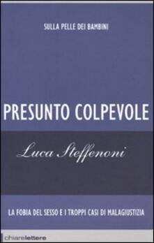 Presunto colpevole - Luca Steffenoni - copertina