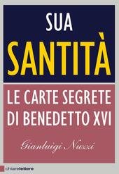 Sua Santità. Le carte segrete di Benedetto XVI copertina