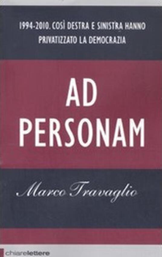 Ad personam - Marco Travaglio - 2