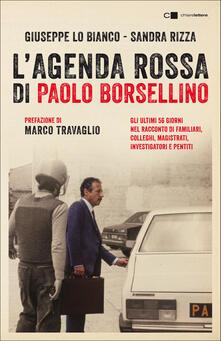 L' agenda rossa di Paolo Borsellino - Giuseppe Lo Bianco,Sandra Rizza - ebook