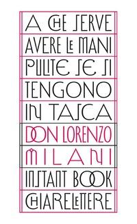 A che serve avere le mani pulite se si tengono in tasca - Milani Lorenzo - wuz.it