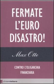 Listadelpopolo.it Fermate l'euro disastro! Contro l'oligarchia finanziaria Image