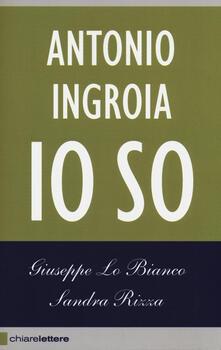 Antonio Ingroia. Io so.pdf