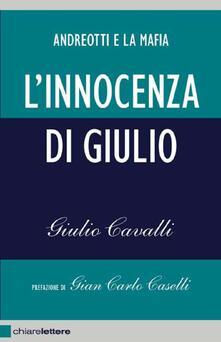 L' innocenza di Giulio. Andreotti e la mafia - Giulio Cavalli - ebook