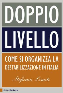 Camfeed.it Doppio livello. Come si organizza la destabilizzazione in Italia Image