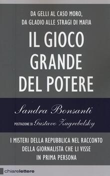 Il gioco grande del potere - Sandra Bonsanti - copertina