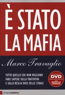 È Stato la mafia. Con DVD - Marco Travaglio - copertina