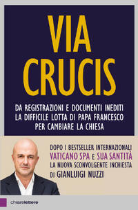 Via Crucis - Gianluigi Nuzzi - copertina