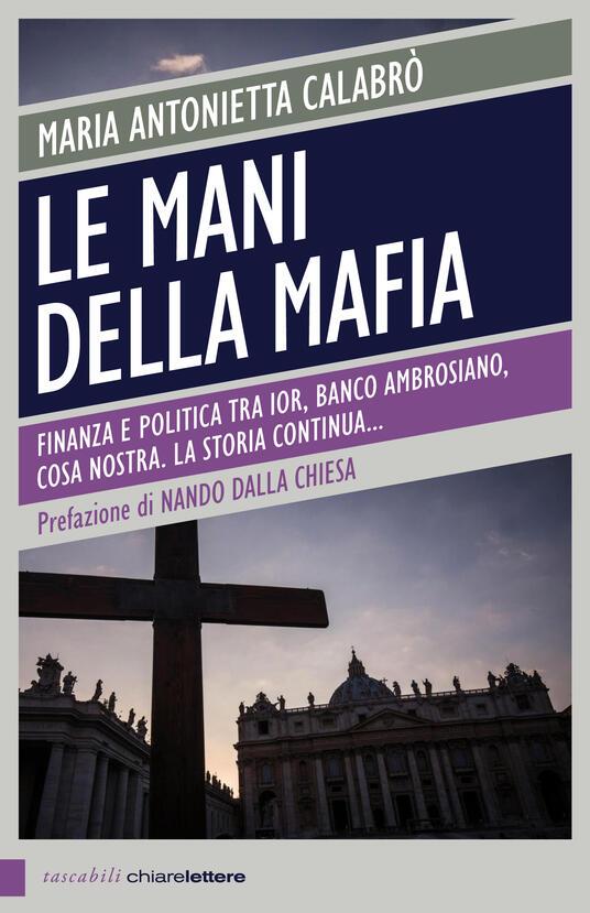 Le mani della mafia - Maria Antonietta Calabrò - ebook