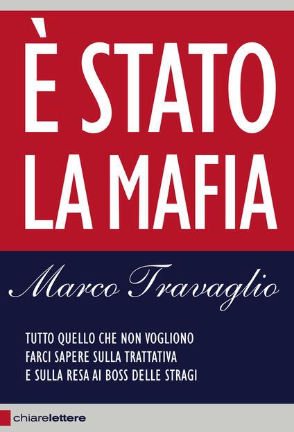 È Stato la mafia - Marco Travaglio - ebook
