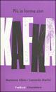 Pi� in forma con Kaf