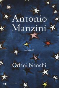 Orfani bianchi - Manzini Antonio - wuz.it