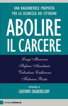 Abolire il carcere - Luigi Manconi - ebook