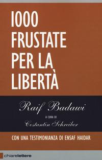 1000 frustate per la libertà - Badawi Raif - wuz.it