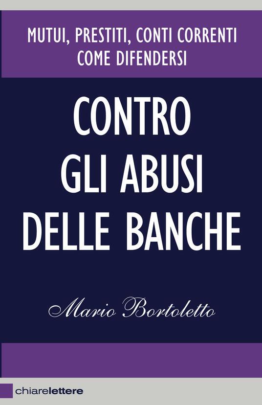 Contro gli abusi delle banche - Mario Bortoletto - ebook