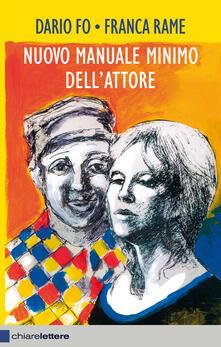 Nuovo manuale minimo dell'attore - Dario Fo,Franca Rame - ebook