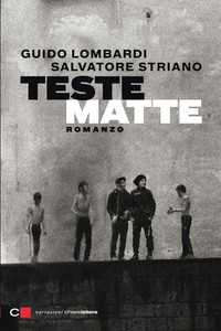 Ebook Teste matte Lombardi, Guido , Striano, Salvatore