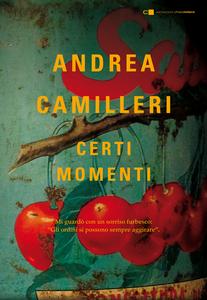Ebook Certi momenti Camilleri, Andrea