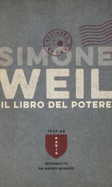 Il libro del potere - Simone Weil - copertina