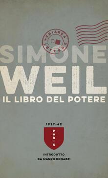 Il libro del potere - Simone Weil,Valentina Abaterusso - ebook