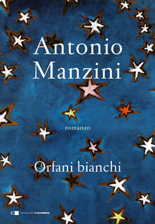Orfani bianchi - Antonio Manzini - ebook
