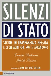 Silenzi di Stato. Storie di trasparenza negata e di cittadini che non si arrendono - Ernesto Belisario,Guido Romeo - ebook