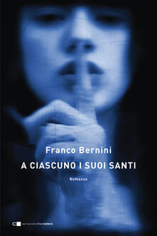 A ciascuno i suoi santi - Franco Bernini - ebook