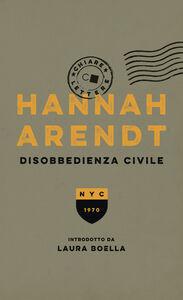 Ebook Disobbedienza civile Arendt, Hannah