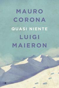 Ebook Quasi niente Corona, Mauro , Maieron, Luigi