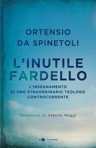 Ebook inutile fardello Ortensio da Spinetoli