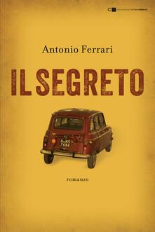 Il segreto - Antonio Ferrari - copertina