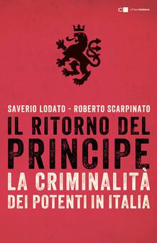 Voluntariadobaleares2014.es Il ritorno del principe. La criminalità dei potenti in Italia Image