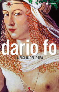 La figlia del papa - Dario Fo - copertina