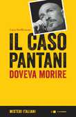 Libro Il caso Pantani. Doveva morire Luca Steffenoni