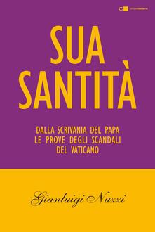 Lpgcsostenible.es Sua Santità. Dalla scrivania del papa le prove degli scandali del Vaticano Image