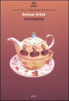 Afterplay - Brian Friel - copertina